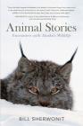 Animal Stories: Encounters with Alaska's Wildlife Cover Image