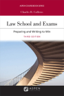 Law School Exams: Preparing and Writing to Win (Aspen Casebook) Cover Image