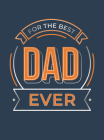 For the Best Dad Ever Cover Image