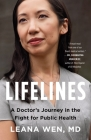 Lifelines: A Doctor's Journey in the Fight for Public Health Cover Image