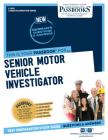 Senior Motor Vehicle Investigator (Career Examination) Cover Image