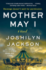 Mother May I: A Novel Cover Image
