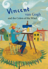 Vincent Van Gogh & the Colors of the Wind Cover Image
