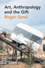 Art, Anthropology and the Gift Cover Image