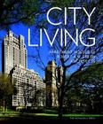 City Living: Apartment Houses by Robert A.M. Stern Architects Cover Image