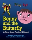 Benny and the Butterfly: A Story About Feeling Different Cover Image