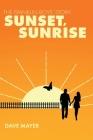 The Franklin Boys' Story: Sunset, Sunrise Cover Image