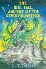 The Rise, Fall, and Rise of the Cthulhu Mythos Cover Image