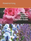 Vancouver's Seasons of Flower Collection Guide Cover Image