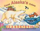 Count Alaska's Colors (PAWS IV) Cover Image
