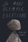 So Many Olympic Exertions Cover Image