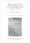 Walking in Berlin: A Flaneur in the Capital Cover Image