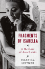 Fragments of Isabella: A Memoir of Auschwitz Cover Image