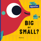 Big or Small? (First Words) Cover Image