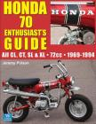 Honda 70: Enthusiast's Guide (Guide Books #3) Cover Image