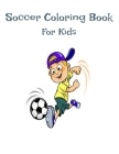 Soccer Coloring Book For Kids Size 8.5x11 Cover Image