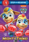 Mighty Twins! (PAW Patrol) (Step into Reading) Cover Image