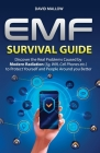 Emf: Survival Guide. Discover the Real Problems Caused by Modern Radiation (5g, Wifi, Cell Phones etc.), to Protect Yoursel Cover Image