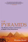 The Pyramids: The Mystery, Culture, and Science of Egypt's Great Monuments Cover Image
