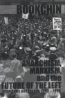 Anarchism, Marxism and the Future of the Left: Interviews and Essays, 1993-1998 Cover Image