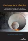 Escrituras de lo diabólico; Retos de la alteridad en la literatura latinoamericana moderna y posmoderna Cover Image