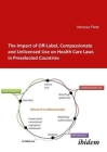 The Impact of Off-Label, Compassionate, and Unlicensed Use on Health Care Laws in Preselected Countries Cover Image