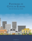 Panorama di Città in Europa Libro da Colorare per Adulti Cover Image