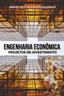 Engenharia Econômica: Projetos de Investimento Cover Image