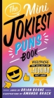 The Mini Jokiest Puns Book: Wisecracks That Will Keep You Laughing Out Loud (Jokiest Joking Joke Books #2) Cover Image