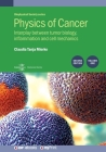 Physics of Cancer, 2nd Edition, Volume 1: Interplay between tumor biology, inflammation and cell mechanics Cover Image