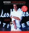 Kitchen Confidential: Adventures in the Culinary Underbelly Cover Image