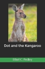 Dot and the Kangaroo(annotated) Cover Image