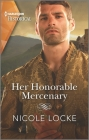 Her Honorable Mercenary: A Dramatic Medieval Romance (Lovers and Legends #12) Cover Image