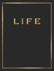 Life: Gold and Black Decorative Book - Perfect for Coffee Tables, End Tables, Bookshelves, Interior Design & Home Staging Ad Cover Image