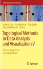 Topological Methods in Data Analysis and Visualization V: Theory, Algorithms, and Applications (Mathematics and Visualization) Cover Image