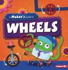A Maker's Guide to Wheels Cover Image