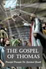 The Gospel Of Thomas: Powerful Principle For Spiritual Growth: Book Of Judas Cover Image