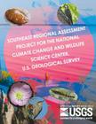 Southeast Regional Assessment Project for the National Climate Change and Wildlife Science Center, U.S. Geological Survey Cover Image