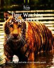 Tiger Watching Sketchbook (Sketchbooks #51) Cover Image