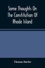 Some Thoughts On The Constitution Of Rhode Island Cover Image