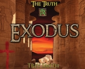 Exodus: The Exodus Revelation by Trey Smith Cover Image