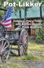 Pot-Likker: Folklore, Fairy Tales and Settler Stories From America Cover Image
