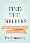 Find the Helpers: What 9/11 and Parkland Taught Me about Recovery, Purpose, and Hope (Grief Recovery) Cover Image