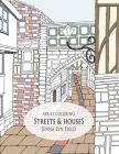 Streets & Houses: Adult Coloring Cover Image