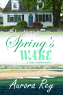 Spring's Wake (Cape End Romance #3) Cover Image