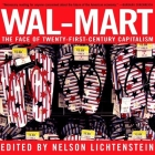 Wal-Mart: The Face of Twenty-First Century Capitalism Cover Image