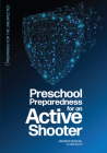 Preschool Preparedness for an Active Shooter Cover Image