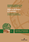 Global South Powers in Transition: A Comparative Analysis of Mexico and South Africa (Regional Integration and Social Cohesion #20) Cover Image