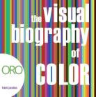 The Visual Biography of Color Cover Image