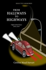 From Hallways to Highways Cover Image